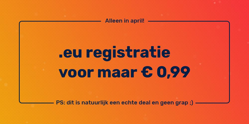 Actie! .eu registratie voor € 0,99!
